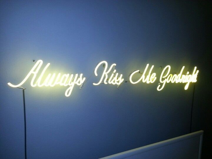 39 always kiss me goodnight 39 neon neon signs pinterest for Neon signs for bedroom