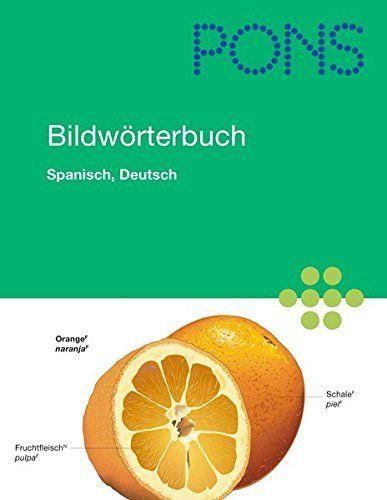 PONS Bildwörterbuch Spanisch, Deutsch: Rund 20.000 Begriffe in zwei Sprachen übersetzt. 600 Themen in 17 Kapiteln, http://www.amazon.es/dp/3125178347/ref=cm_sw_r_pi_s_awdl_wcfJxbSPABJF0