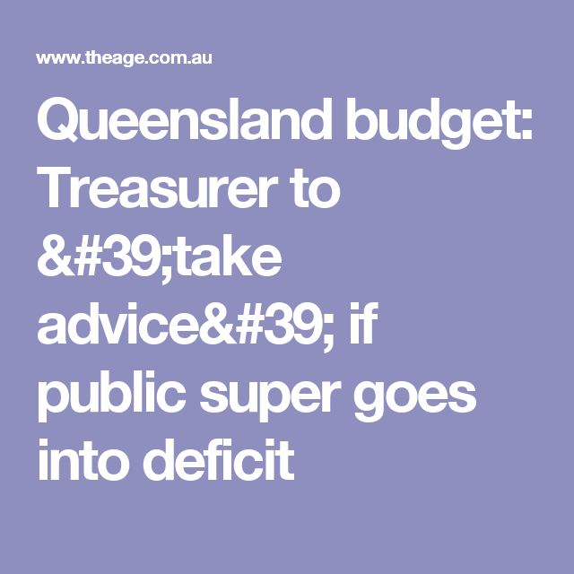 Queensland budget: Treasurer to 'take advice' if public super goes into deficit