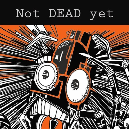Listen to NotDEADyet | Explore the largest community of artists, bands, podcasters and creators of music & audio.