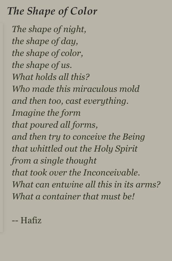 The shape of color... Hafiz