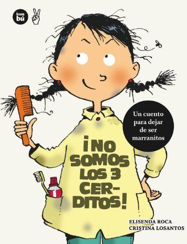 No somos los tres cerditos (Primeros Lectores) de Elisenda Roca y otros, cuento para dejar de ser marranitos