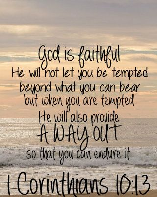 1 Corinthians 10:13 God is Faithful