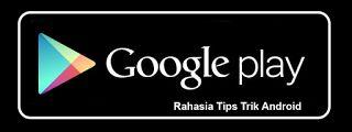 Tutorial Android Indonesia: Rahasia Download Aplikasi Game Pro Berbayar Playst...