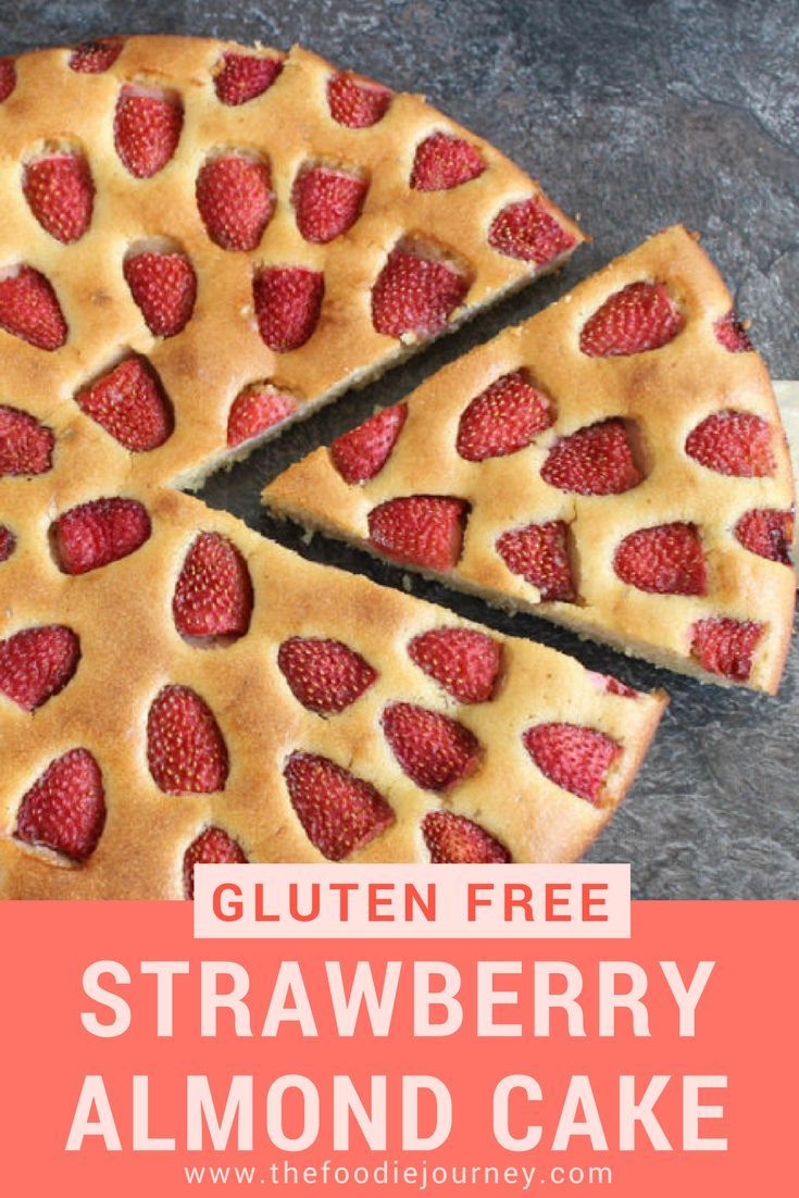 Strawberry Almond Cake - Gluten Free. This gluten free cake has a very easy recipe. It turns out to be a really light cake, super moist and the strawberries and almonds are a perfect combination for a healthy tea time snack! #almondcake #strawberrycake #glutenfreecake #glutenfreedessert #glutenfreecakerecipe #strawberryalmondcake #almondmealrecipe