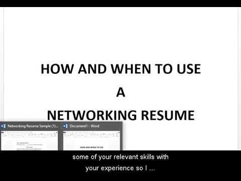 A networking resume is a great option when there is no formal job