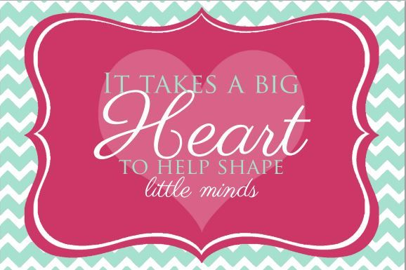 It Takes a BIG Heart to Help Shape Little Minds {Free Printable} - Happy Money Saver | Homemade | Freezer Meals | Homesteading | Simple Life...