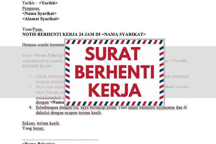 Contoh Surat Berhenti Kerja Resign Notis 24 Jam Sebulan Surat Kerja Surat Pengunduran Diri