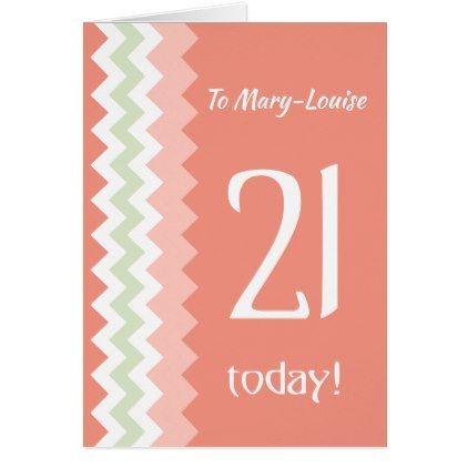 Custom Front 21st Birthday Coral Mint Chevrons Card - birthday gifts party celebration custom gift ideas diy