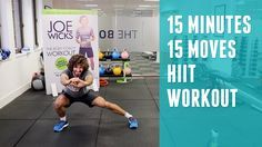 15 Minutes | 15 Exercises HIIT Workout | The Body Coach | Joe Wicks https://www.youtube.com/watch?v=yz59KggOtb0