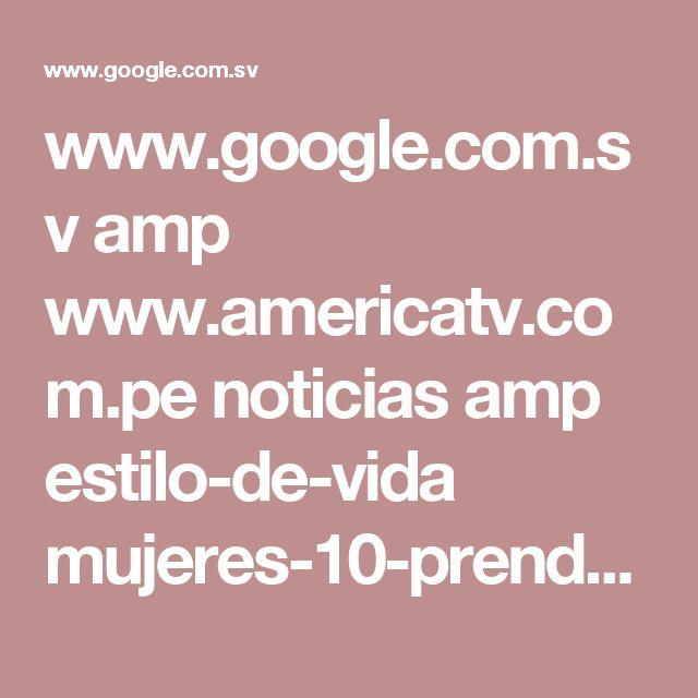 www.google.com.sv amp www.americatv.com.pe noticias amp estilo-de-vida mujeres-10-prendas-que-deben-evitar-despues-30-anos-n273564