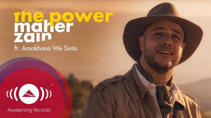 Maher Zain - The Power | ماهر زين (Official Video 2016)