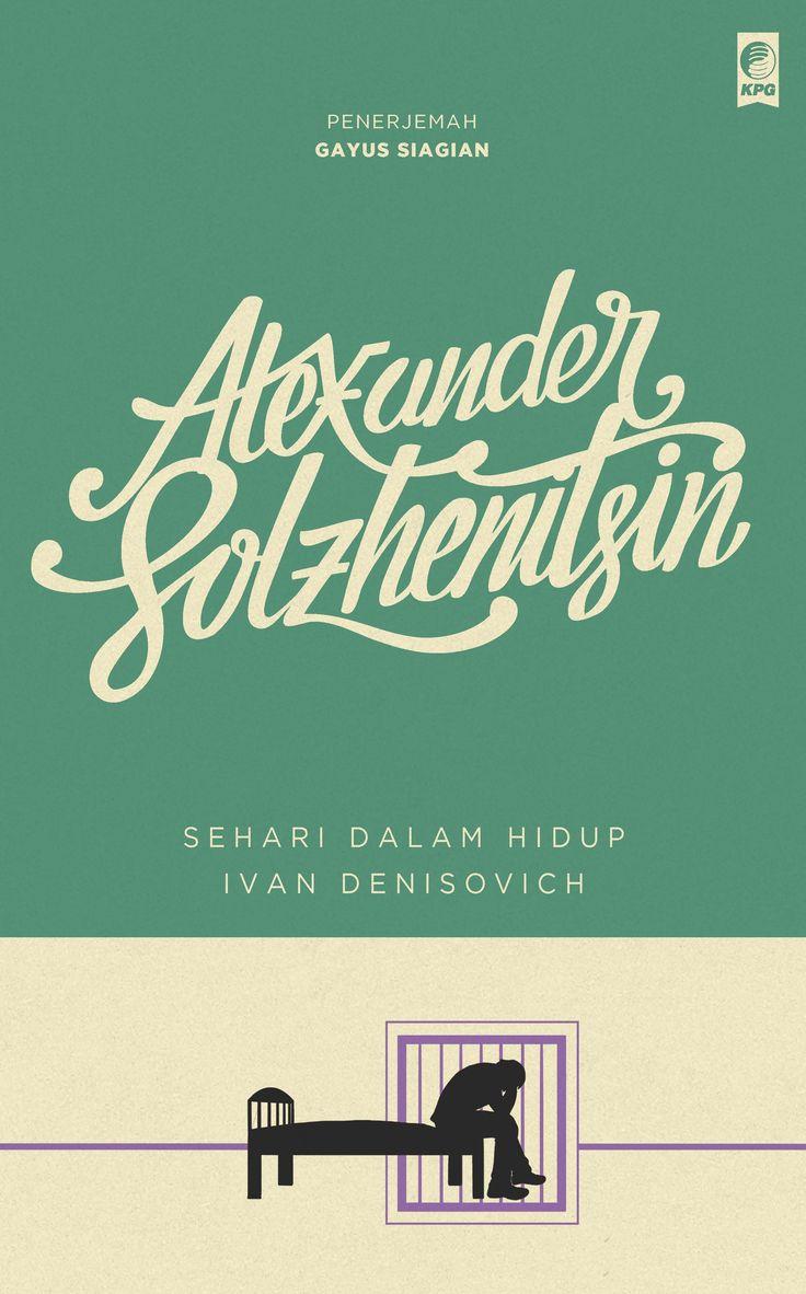 Seri Sastra Dunia : Sehari dalam Hidup Ivan Denisovich oleh Alexander Solzhenitsin