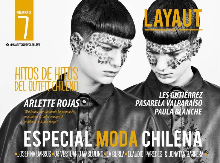 """Les queremos presentar la portada de nuestra séptima edición de nuestra revista LAYAUT, MAGAZINE.  Y en esta edición esta dedicada 100% a la moda chilena y en la portada contamos con un trabajo de nuestro """"Pajarito nuevo"""", Alertte Rojas."""