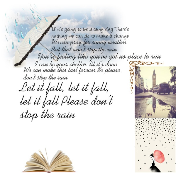 """Please don't stop the rain"" by marcella-sampaolesi on Polyvore"