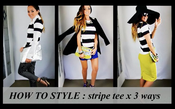 HOW TO STYLE: STRIPE TEE x 3 WAYS | AMBER RENAE