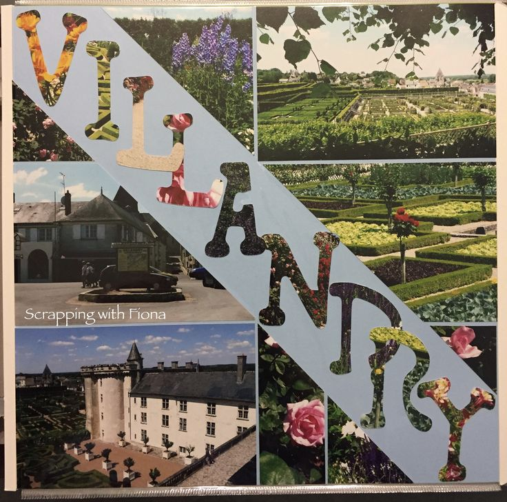 Title page using large letters cut out from photos of the Villandry garden (I had a LOT of photos!)  From the Loire Valley in France. #scrapbooking #scrapbookinglayout  #scrapbookingideas