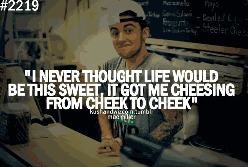 mac miller quotes about being happy - photo #29