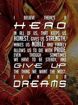 Spiderman 2 quote.