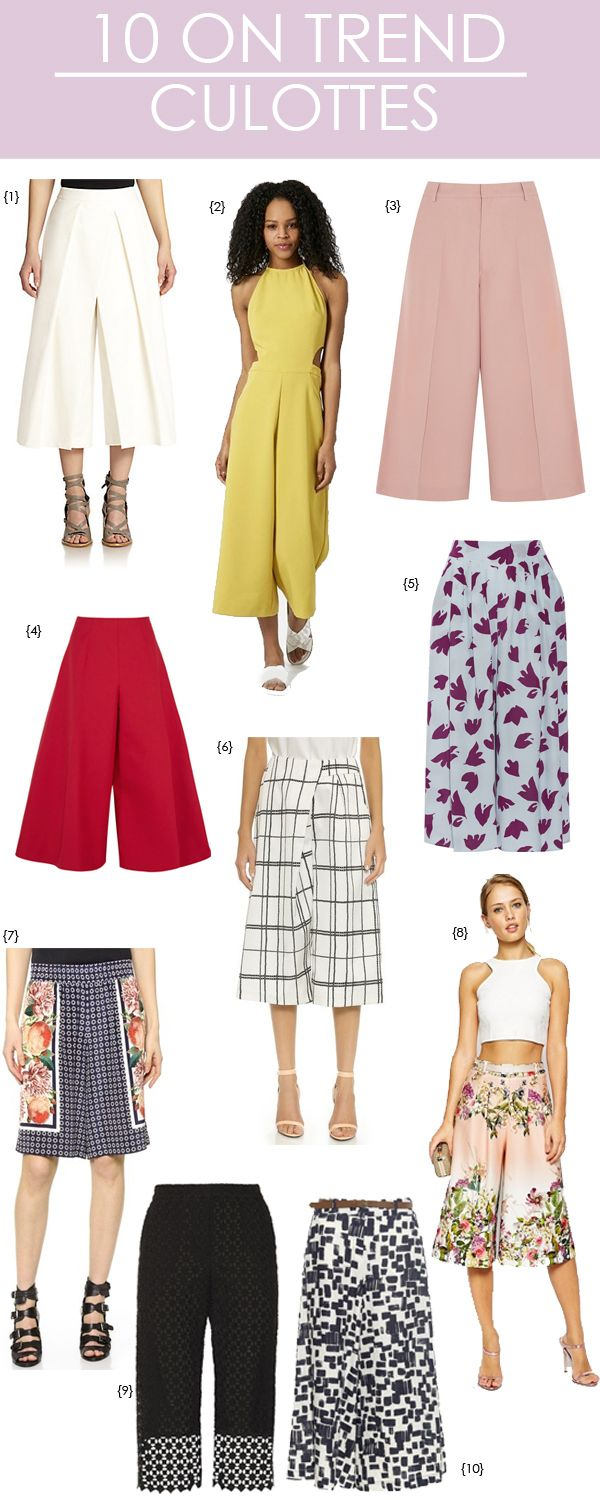 10 ON TREND: CULOTTES #Trends #Fashion #Pants #Print