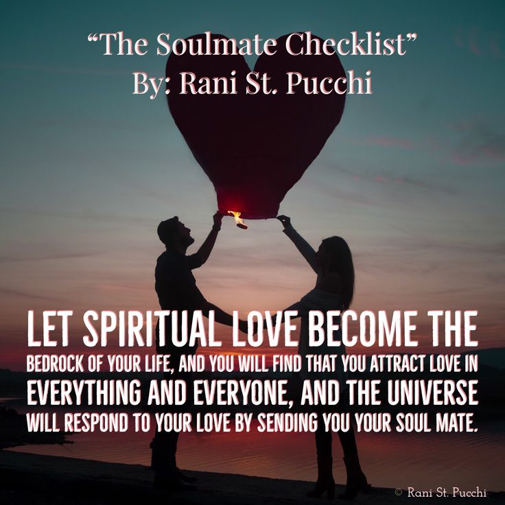 """Let spiritual love become the bedrock of your life, and you will find that you attract love in everything and everyone, and the Universe will respond to your love by sending you """"The Soulmate Checklist"""" is Available to purchase today on Amazon https://www.amazon.com/dp/0997697768/ref=sr_1_1?s=books&ie=UTF8&qid=1480513915&sr=1-1&keywords=9780997697766&utm_content=buffer161d6&utm_medium=social&utm_source=pinterest.com&utm_campaign=buffer"""