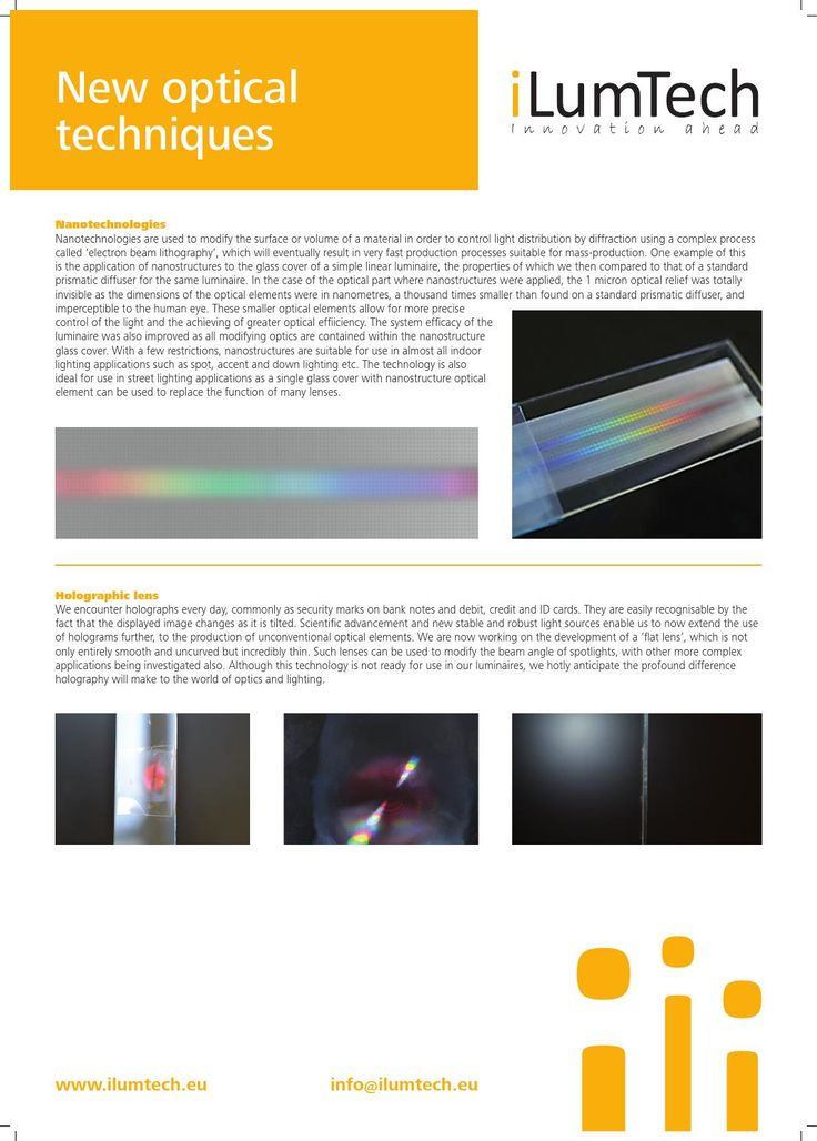 iLumTech - Optic Design - New Optical Techniques - How the new technology changes the optical systems? Nanostractures and holographs brings unique solutions also to the lighting industry.