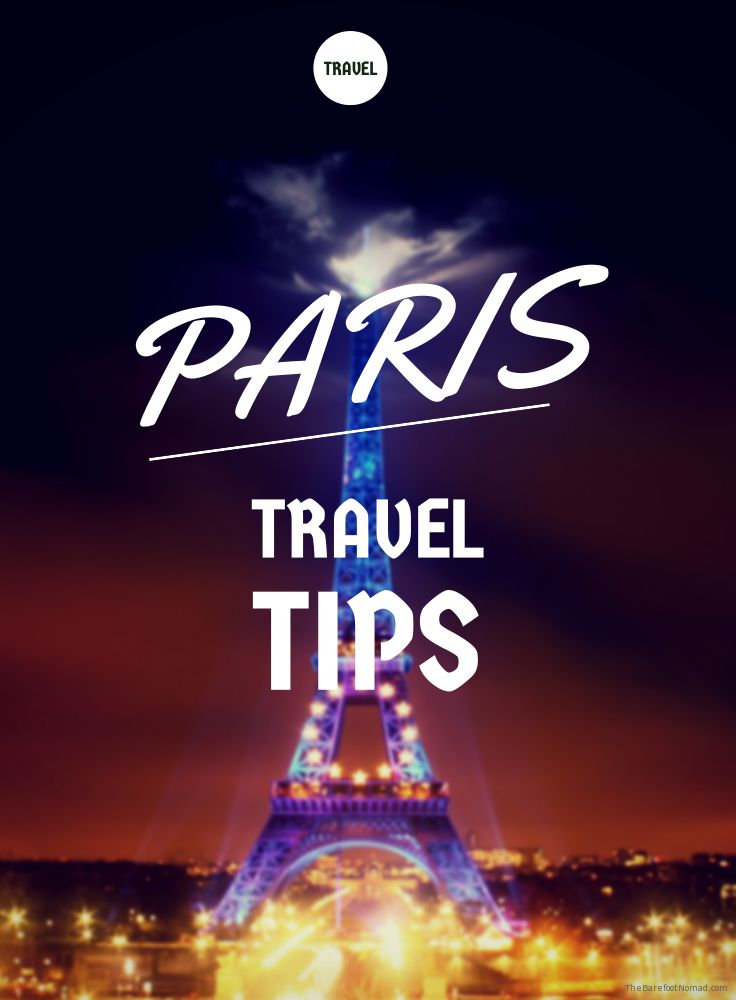 The Best of Paris: Do, See and Eat | The Barefoot Nomad