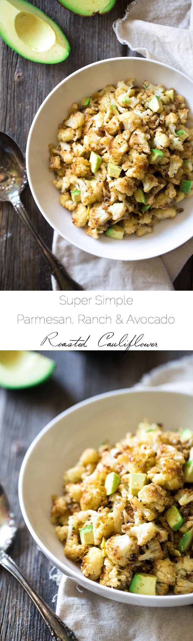 Ranch Roasted Cauliflower with Parmesan and Avocado - A great way to get kids to eat veggies! Healthy, easy, 5 ingredients and ready in 30 mins!   Foodfaithfitness.com   @FoodFaithFit