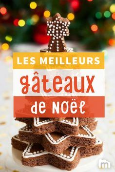 Les meilleurs gâteaux de Noël #gâteaux #desserts #ElleHabiteLa #Marmiton #Aufeminin #Noël #recette