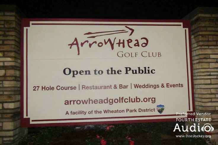 Welcome to Arrowhead Golf Club in Wheaton, one of Chicagoland's premier wedding and party venues, and a favorite of the #ChicagoWeddingDJ pros from Fourth Estate Audio. http://www.discjockey.org/arrowhead-golf-club
