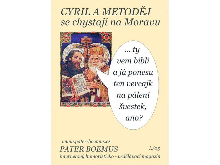 Cyril a Metoděj se chystají na Moravu.