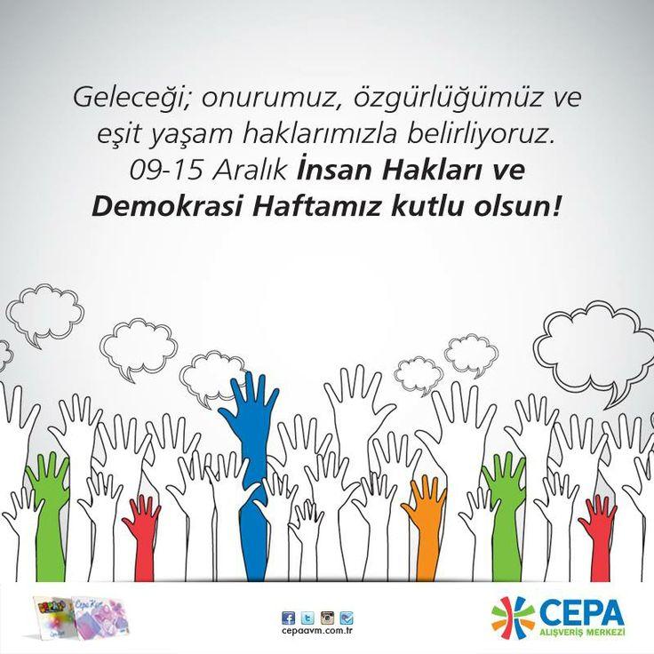 Cepa Avm 09-15 Aralık İnsan Hakları ve Demokrasi Haftasını kutlar!  #cepaavm #cepa #avm #mall #shopping #ankara #turkey #turkiye #insanhaklari #demokrasi