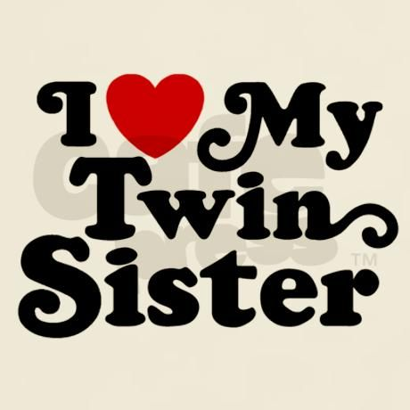 twin love quotes | love my sisters body Quotes                                                                                                                                                      More
