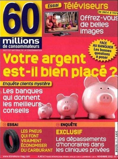 60 Millions De Consommateurs N°476 - Novembre 2012...!!!