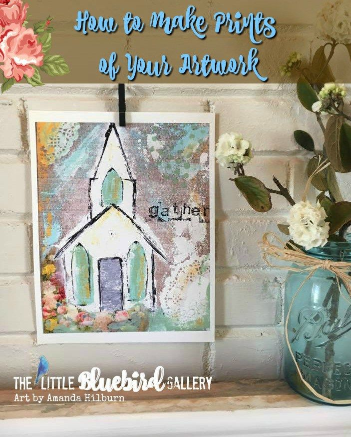 How To Make Prints Of Your Artwork The Little Bluebird Gallery