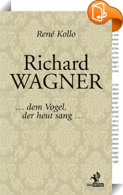 Richard Wagner    :  Seit über hundert Jahren versucht man verbissen das Genie Richard Wagner als Antisemiten, Frauenfeind und undankbaren Verschwender fremden Geldes hinzustellen. All das ist nicht wahr und wird hier richtiggestellt. Darüber hinaus ist es auch ein persönliches Buch, geschrieben mit der silbernen Feder der Verehrung und der Liebe zu diesem Genius Loci. Der Verfasser kennt die Wunderwerke Wagners nicht nur aus der Theorie. Da er alle Opern des Meisters oft und gerne sel...