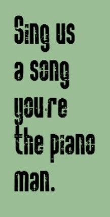 Billy Joel - Piano Man- song lyrics,songs, music lyrics, song quotes, music quotes