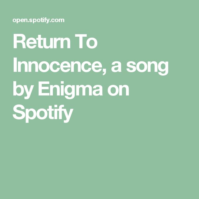 Return To Innocence, a song by Enigma on Spotify