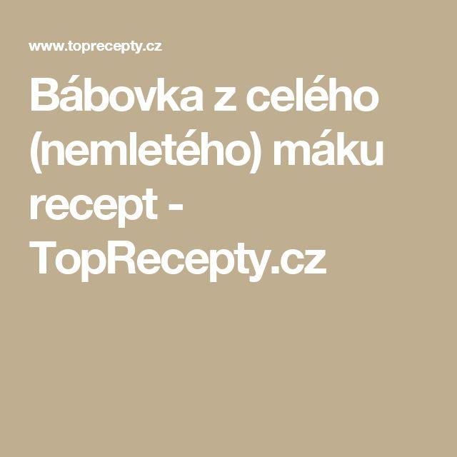 Bábovka z celého (nemletého) máku recept - TopRecepty.cz