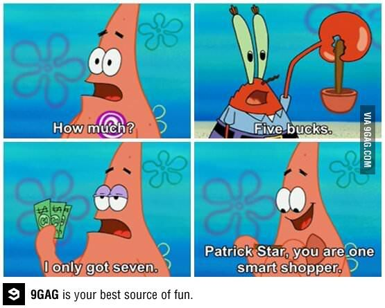 Patrick Star is one smart shopper!