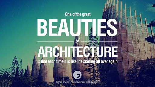 inspirational quotes about architecture - Google Search