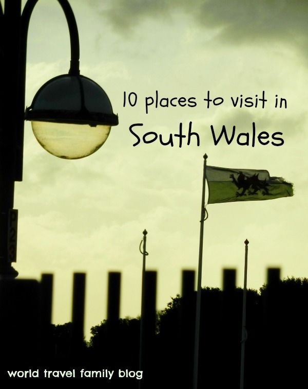 10 Places to Visit in South Wales Family Travel Blog. -- I love all these places!!