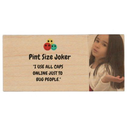 Pint Size Joker: Use All Caps To Bug People Wood USB Flash Drive - kids kid child gift idea diy personalize design