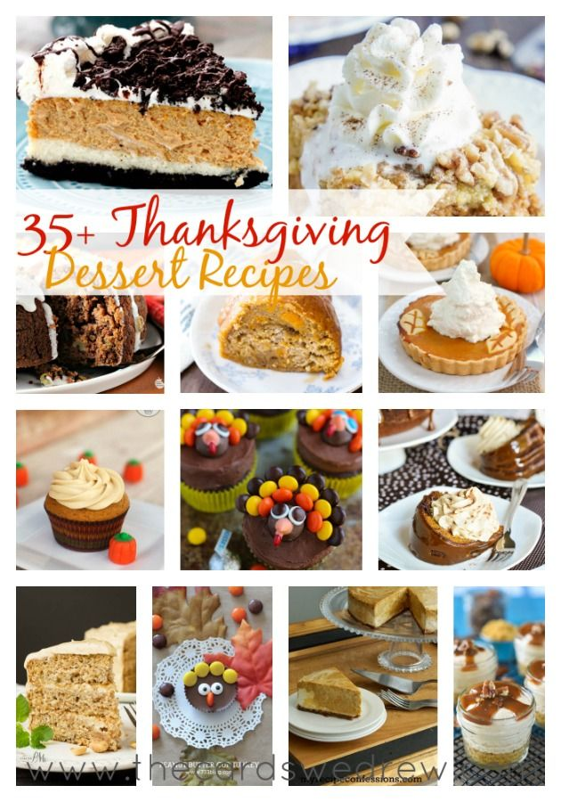 35+ Thanksgiving Dessert Recipes for your holiday festivities!