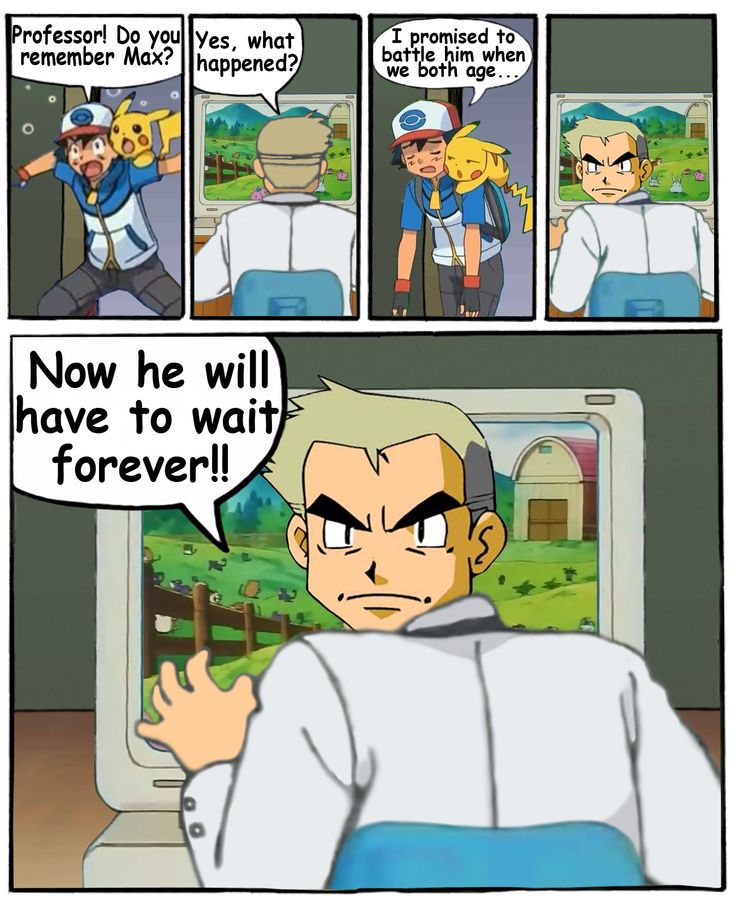 Look what you did! You fool! | Ash Ketchum's Age | Know Your Meme