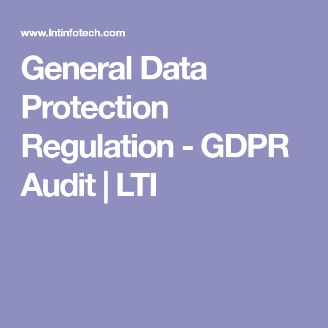 General Data Protection Regulation - GDPR Audit | LTI