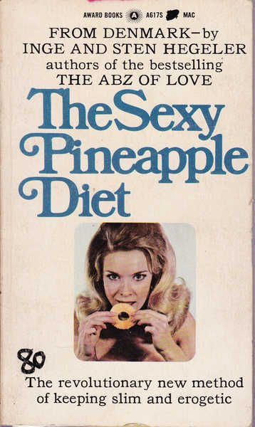 The Sexy Pineapple Diet