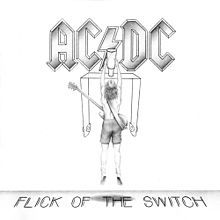 AC/DC- Flick of the Switch 1983