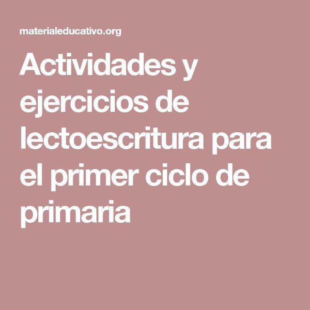 Actividades y ejercicios de lectoescritura para el primer ciclo de primaria