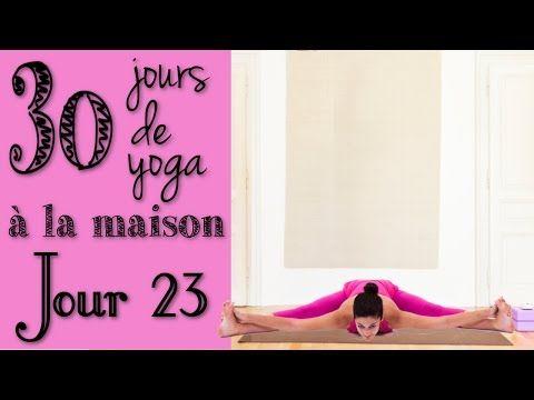 Défi Yoga - Jour 23 - Hip hip hip hourra! :) - YouTube